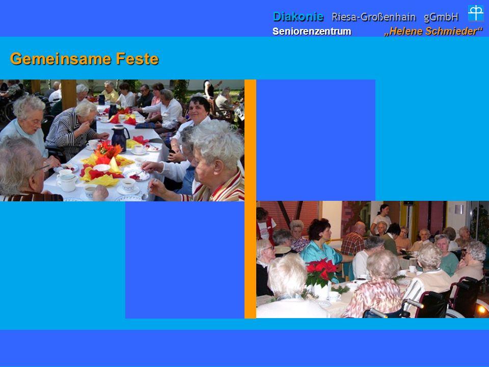 Gemeinsame Feste Gemeinsame Feste Seniorenzentrum Helene Schmieder Diakonie Riesa-Großenhain gGmbH