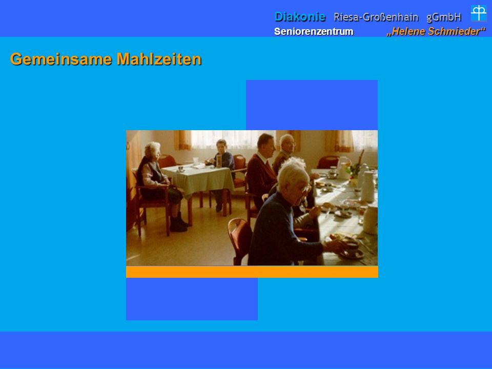 Gemeinsame Mahlzeiten Gemeinsame Mahlzeiten Seniorenzentrum Helene Schmieder Diakonie Riesa-Großenhain gGmbH