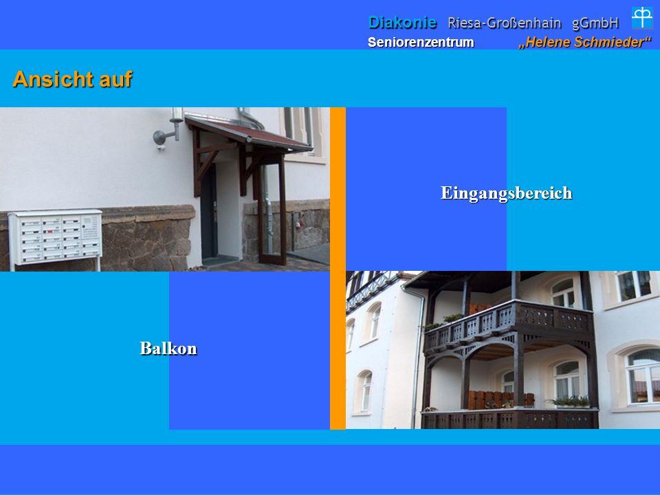 Ansicht auf Ansicht auf Balkon Eingangsbereich Seniorenzentrum Helene Schmieder Diakonie Riesa-Großenhain gGmbH