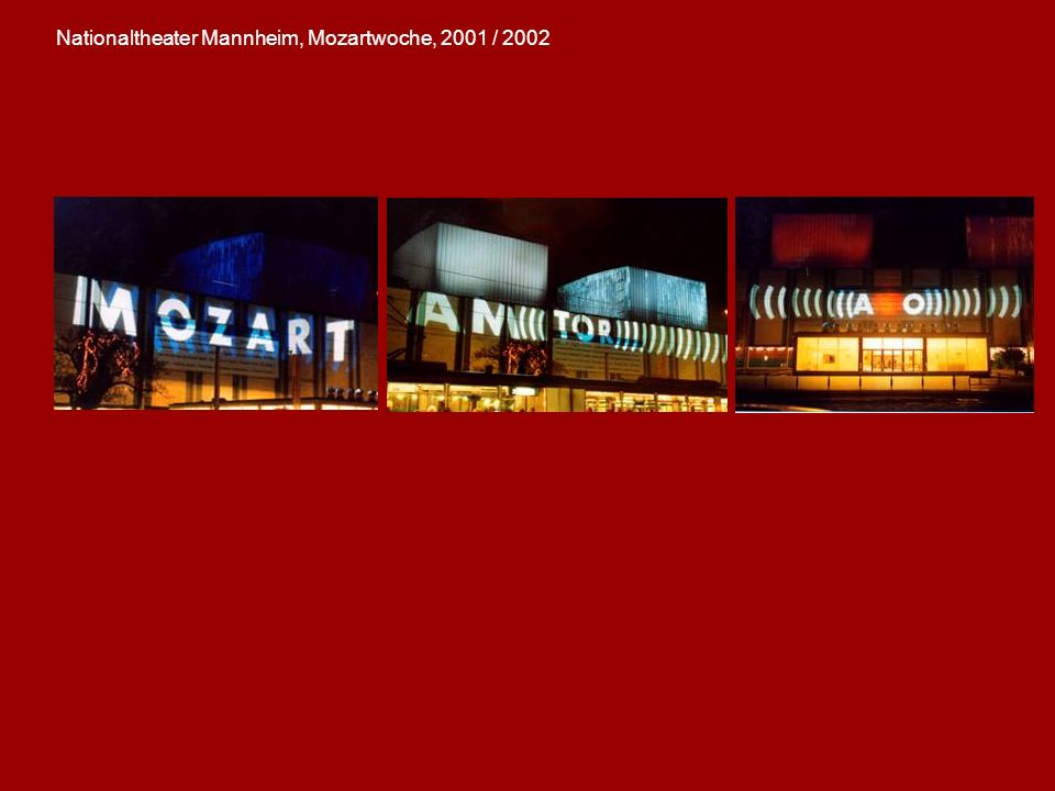 Nationaltheater Mannheim, Mozartwoche, 2001 / 2002