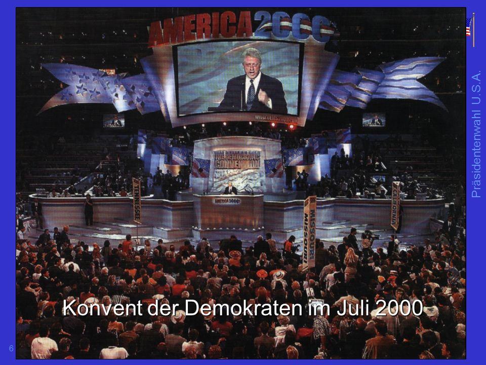 6 Konvent der Demokraten im Juli 2000