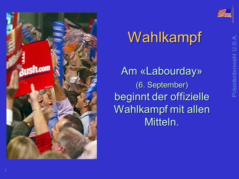 Präsidentenwahl U.S.A.7 Wahlkampf Am «Labourday» (6.