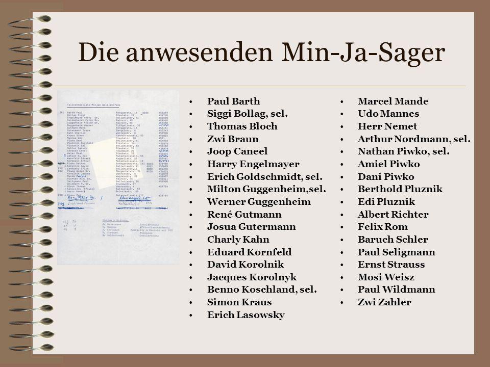 Die anwesenden Min-Ja-Sager Paul Barth Siggi Bollag, sel.