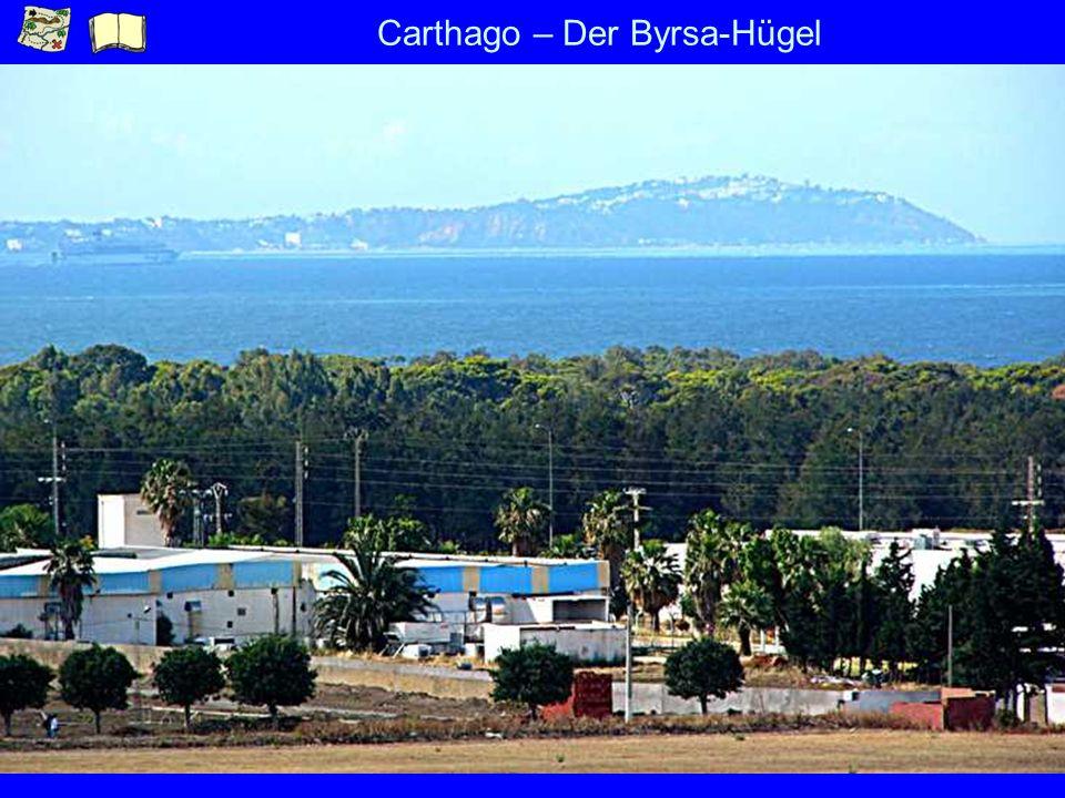 Carthago – Der Byrsa-Hügel