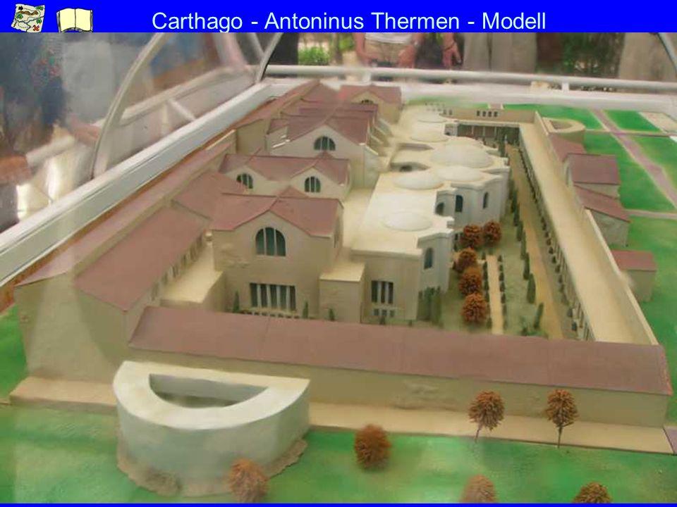 Carthago - Antoninus Thermen - Modell
