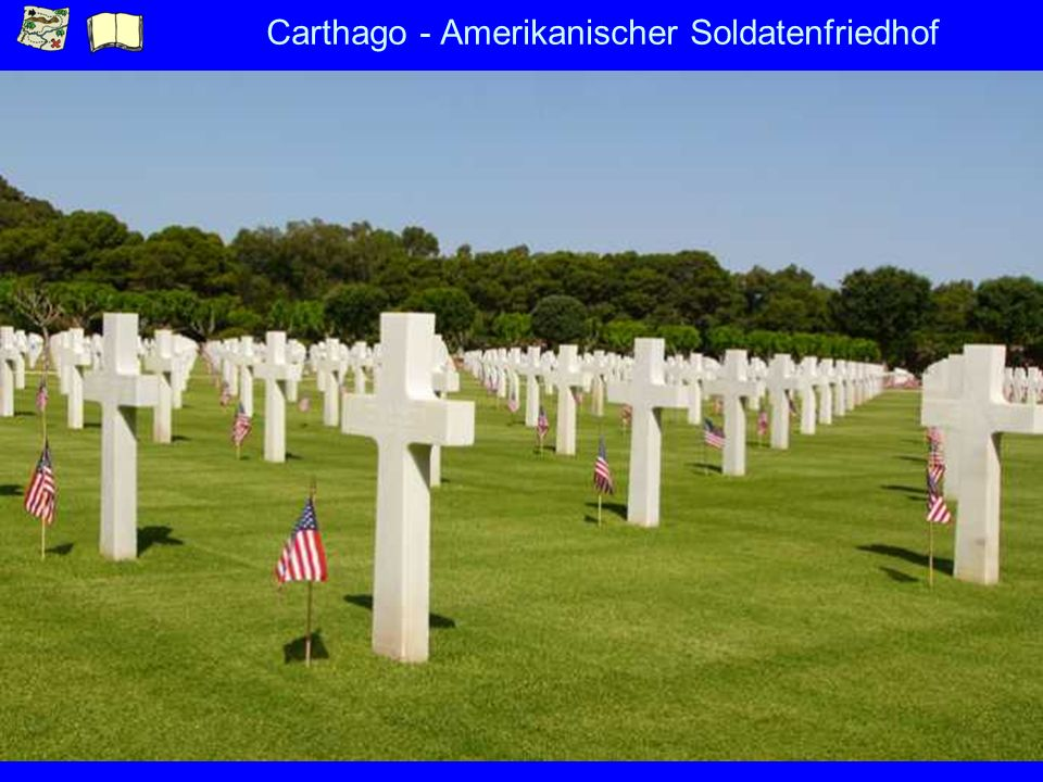 Carthago - Amerikanischer Soldatenfriedhof