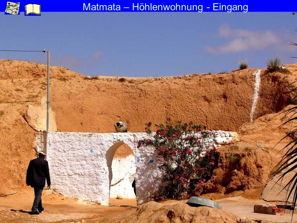 Matmata – Höhlenwohnung - Eingang