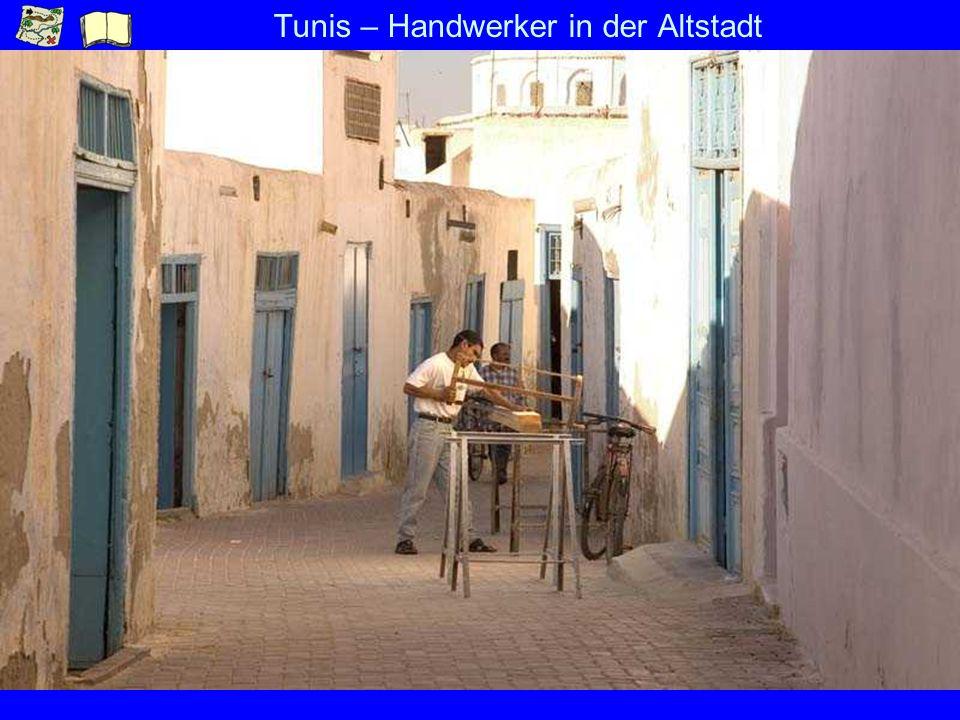Tunis – Handwerker in der Altstadt