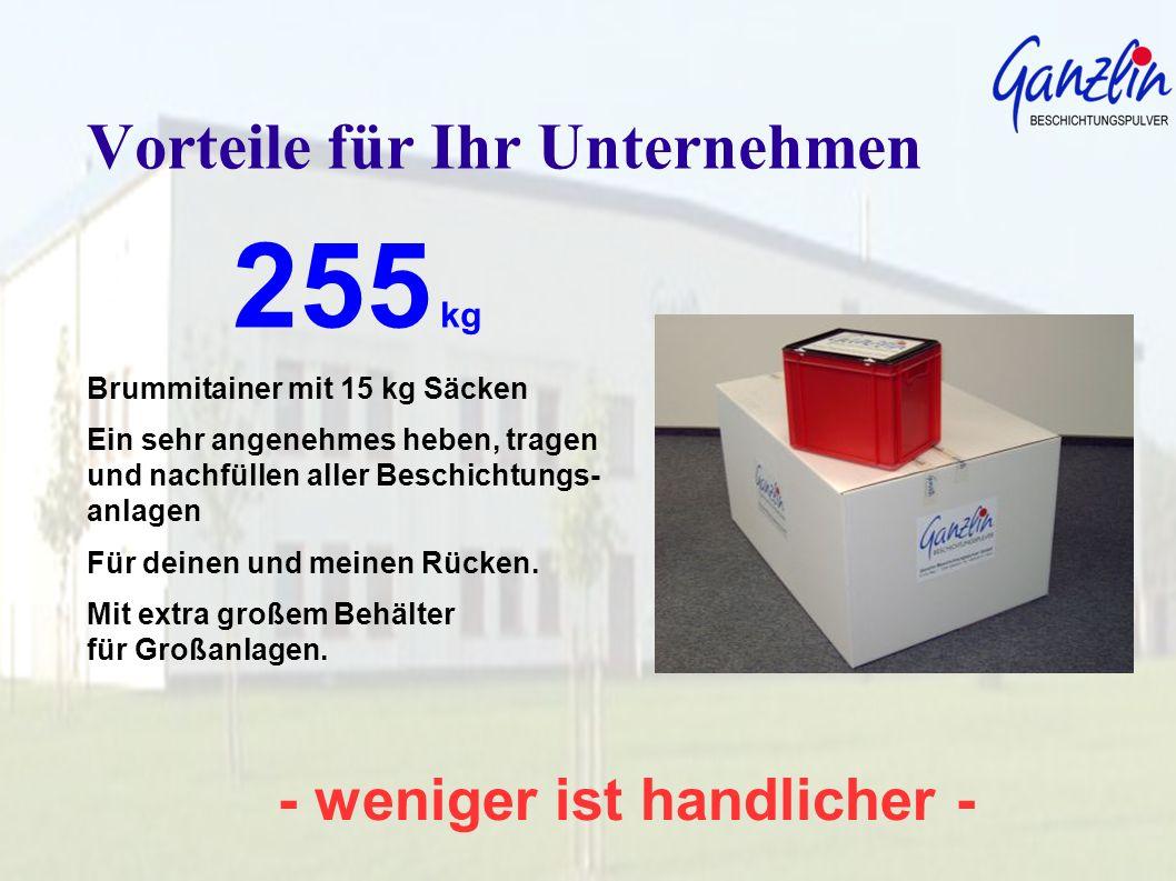 - weniger ist handlicher - Vorteile für Ihr Unternehmen 255 kg Brummitainer mit 15 kg Säcken Ein sehr angenehmes heben, tragen und nachfüllen aller Be