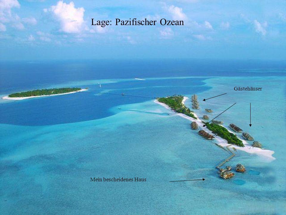 Das ist die Hauptinsel wo wir bequem feiern können.