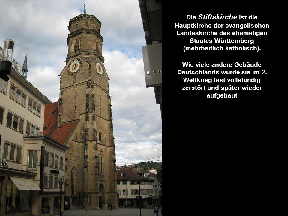 Die Stiftskirche ist die Hauptkirche der evangelischen Landeskirche des ehemeligen Staates Württemberg (mehrheitlich katholisch).