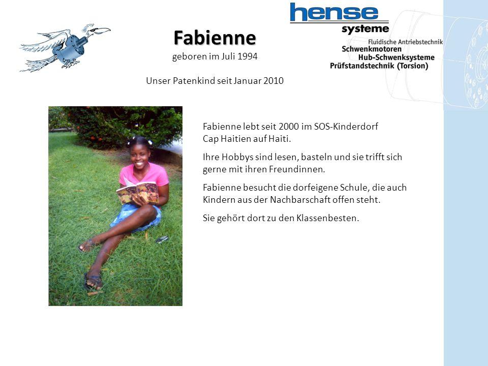 Fabienne geboren im Juli 1994 Unser Patenkind seit Januar 2010 Fabienne lebt seit 2000 im SOS-Kinderdorf Cap Haitien auf Haiti.