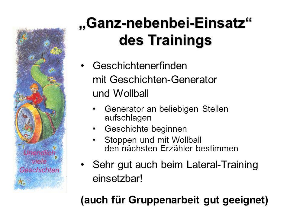Ganz-nebenbei-Einsatz des Trainings Geschichtenerfinden mit Geschichten-Generator und Wollball (auch für Gruppenarbeit gut geeignet) Generator an beli