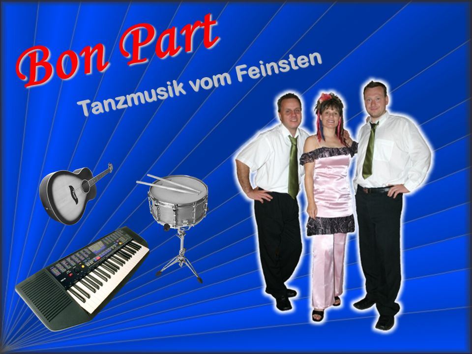 Tanzmusik vom Feinsten Bon Part