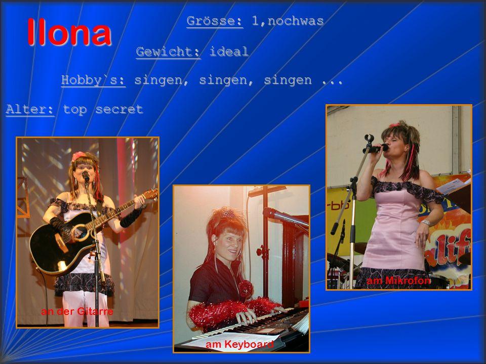Ilona am Keyboard Grösse: 1,nochwas Gewicht: ideal Hobby`s: singen, singen, singen...