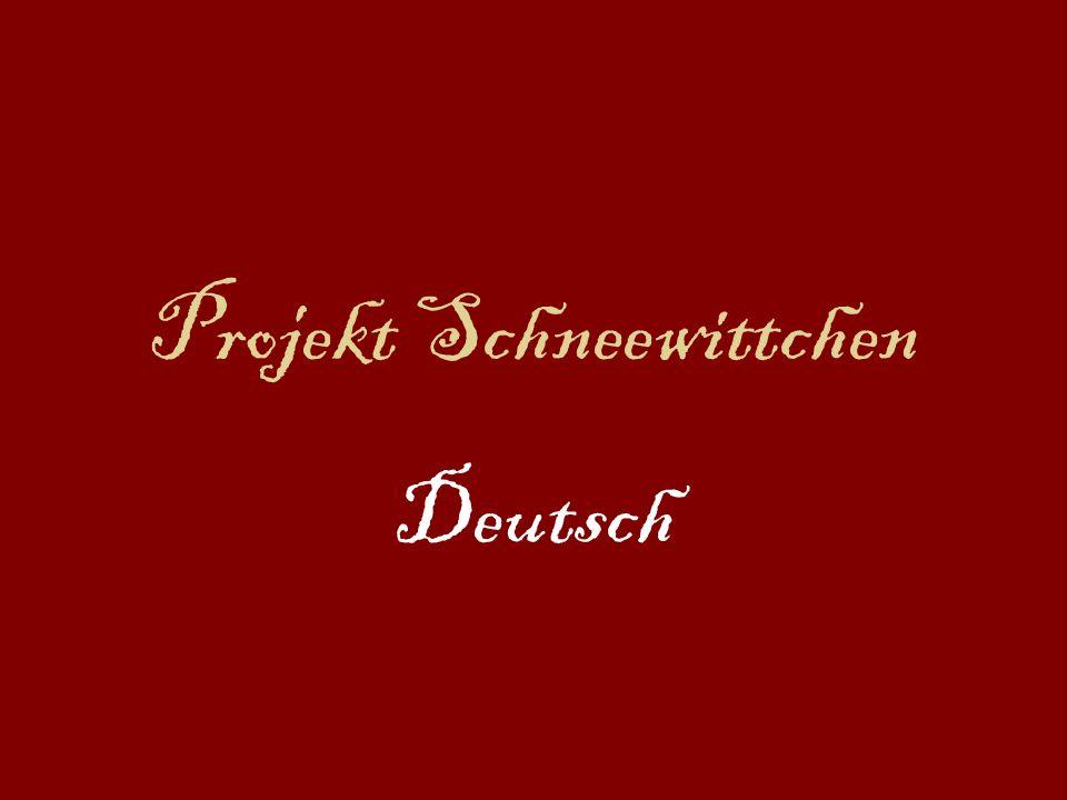 Projekt Schneewittchen Deutsch