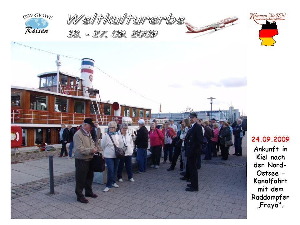 24.09.2009 Ankunft in Kiel nach der Nord- Ostsee – Kanalfahrt mit dem Raddampfer Fraya.