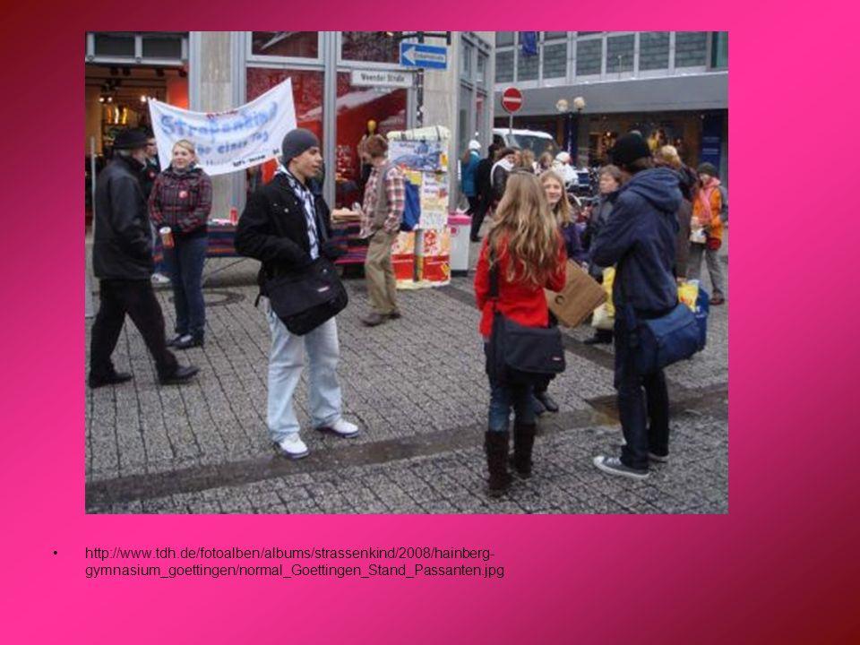 http://www.tdh.de/fotoalben/albums/strassenkind/2008/hainberg- gymnasium_goettingen/normal_Goettingen_Stand_Passanten.jpg