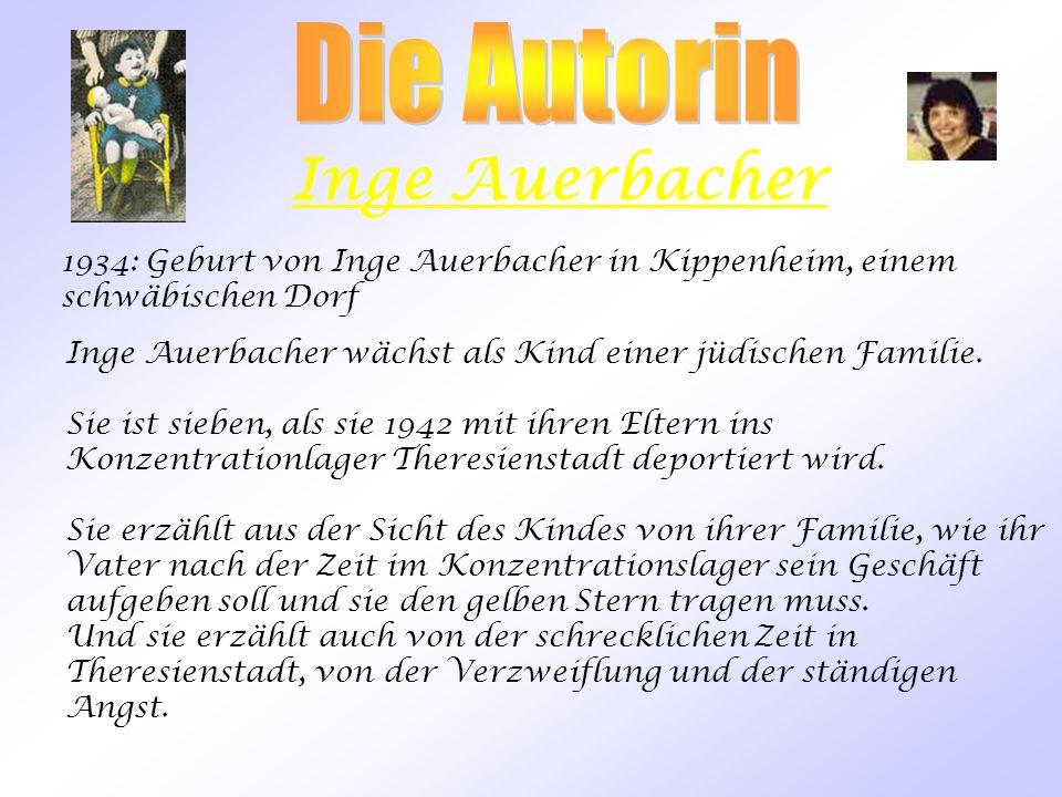 Übersicht 1.Die Autorin und ihre Familie 2. Die Geschichte 3. Theresienstadt