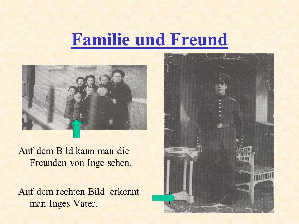 Familie und Freund Auf dem Bild kann man die Freunden von Inge sehen.