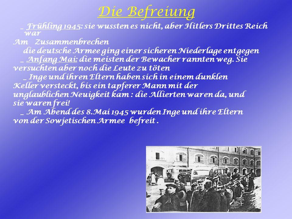 Die Befreiung _ Frühling 1945: sie wussten es nicht, aber Hitlers Drittes Reich war Am Zusammenbrechen die deutsche Armee ging einer sicheren Niederlage entgegen _ Anfang Mai: die meisten der Bewacher rannten weg.