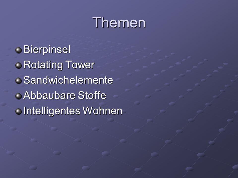 Themen Bierpinsel Rotating Tower Sandwichelemente Abbaubare Stoffe Intelligentes Wohnen