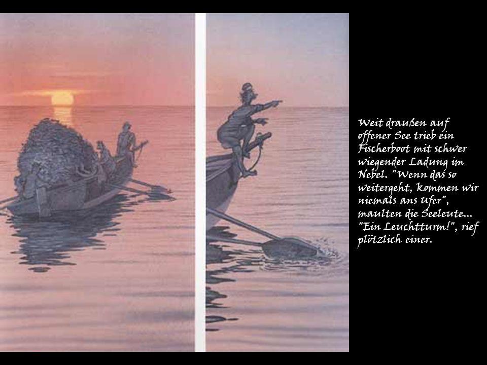 Weit draußen auf offener See trieb ein Fischerboot mit schwer wiegender Ladung im Nebel.