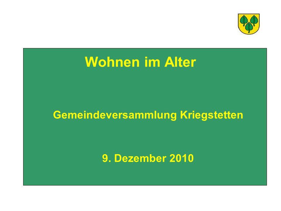 Wohnen im Alter Gemeindeversammlung Kriegstetten 9. Dezember 2010