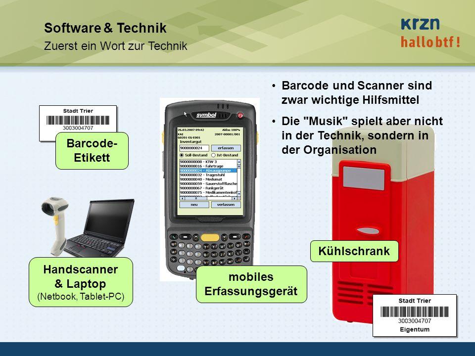 hallobtf! gmbh / Kai-Inventarisierungstag 2010 / Seite 33 Software & Technik Zuerst ein Wort zur Technik Handscanner & Laptop (Netbook, Tablet-PC) mob