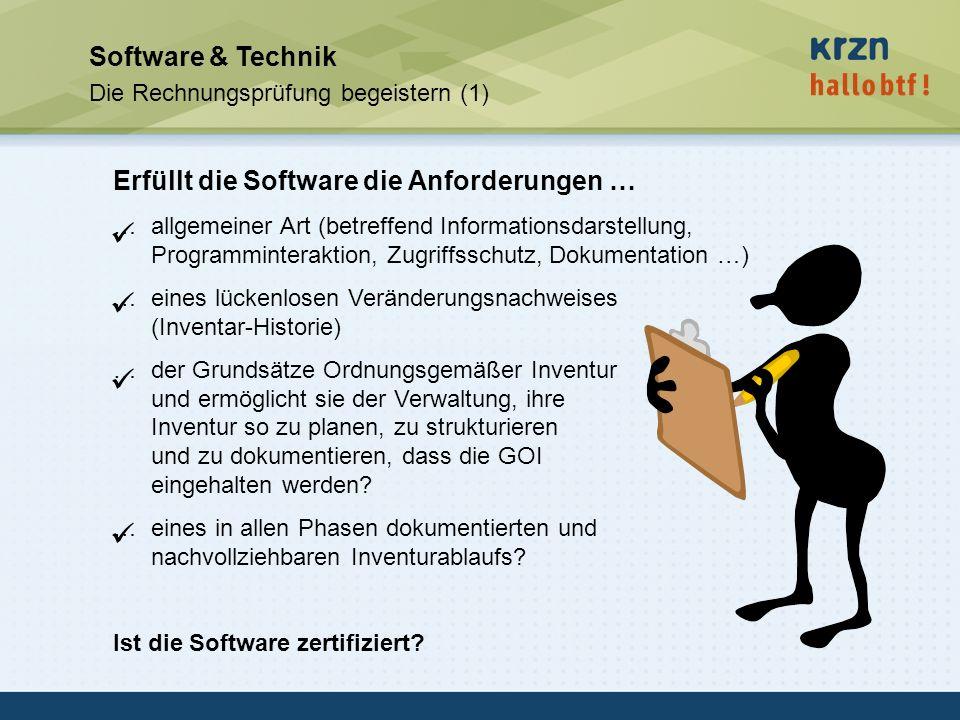 hallobtf! gmbh / Kai-Inventarisierungstag 2010 / Seite 42 Software & Technik Die Rechnungsprüfung begeistern (1) Erfüllt die Software die Anforderunge