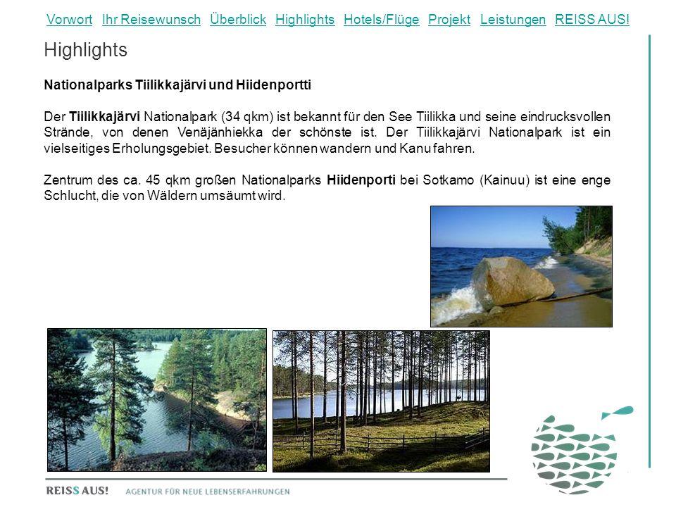 Highlights Nationalparks Tiilikkajärvi und Hiidenportti Der Tiilikkajärvi Nationalpark (34 qkm) ist bekannt für den See Tiilikka und seine eindrucksvollen Strände, von denen Venäjänhiekka der schönste ist.