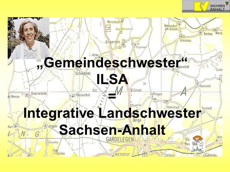 Gemeindeschwester ILSA = Integrative Landschwester Sachsen-Anhalt