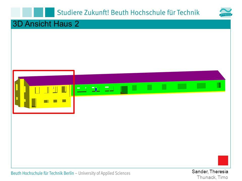 Ist-Situation Haus 2 - Massivbau Allgemeines Verputztes Mauerwerk (d=36,5 cm) Mauerwerk in gutem Zustand Sander, Theresia Thunack, Timo