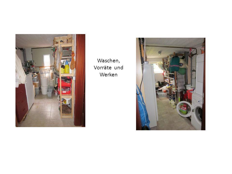 Waschen, Vorräte und Werken