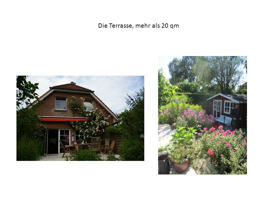 Die Terrasse, mehr als 20 qm