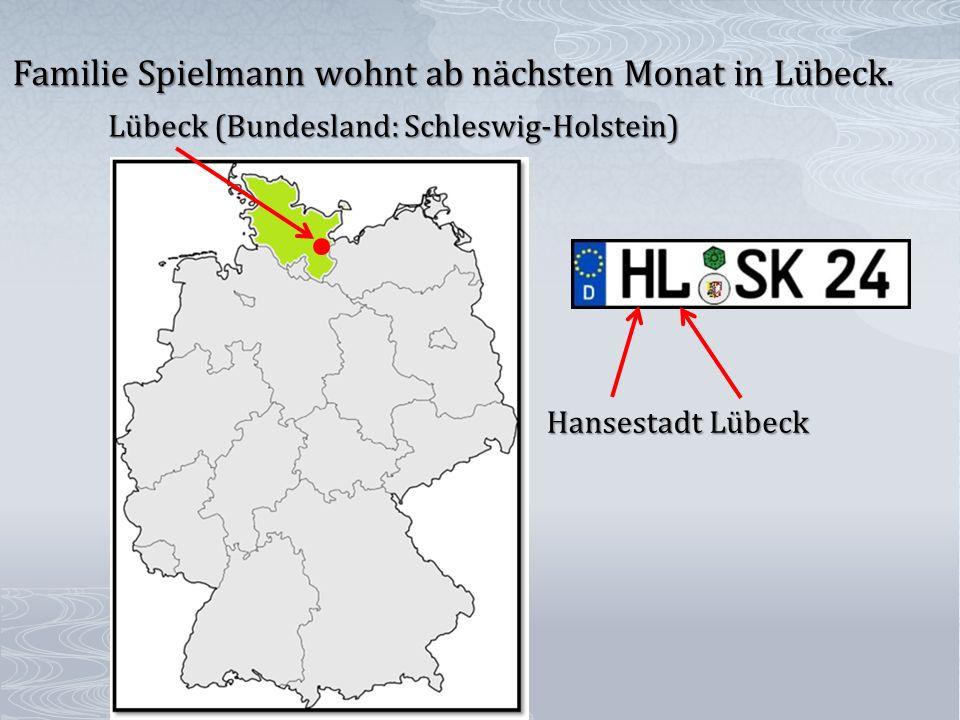 Lübeck (Bundesland: Schleswig-Holstein) HansestadtLübeck