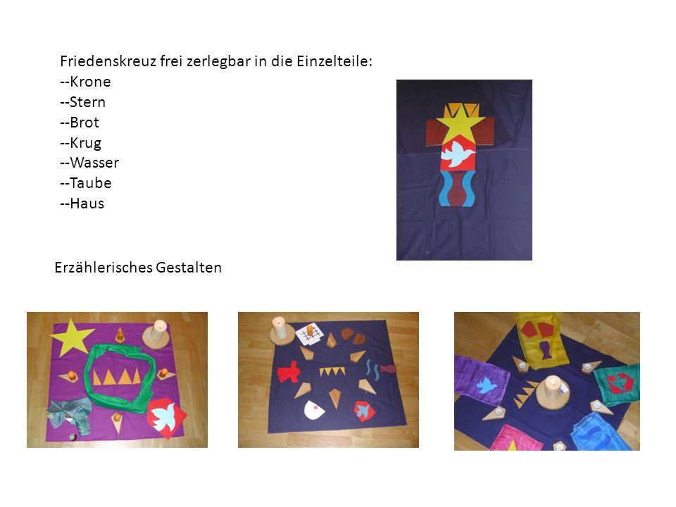 Friedenskreuz frei zerlegbar in die Einzelteile: --Krone --Stern --Brot --Krug --Wasser --Taube --Haus Erzählerisches Gestalten