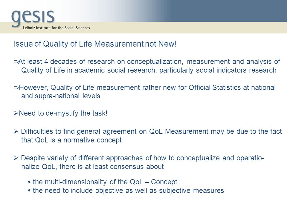 Issue of Quality of Life Measurement not New.