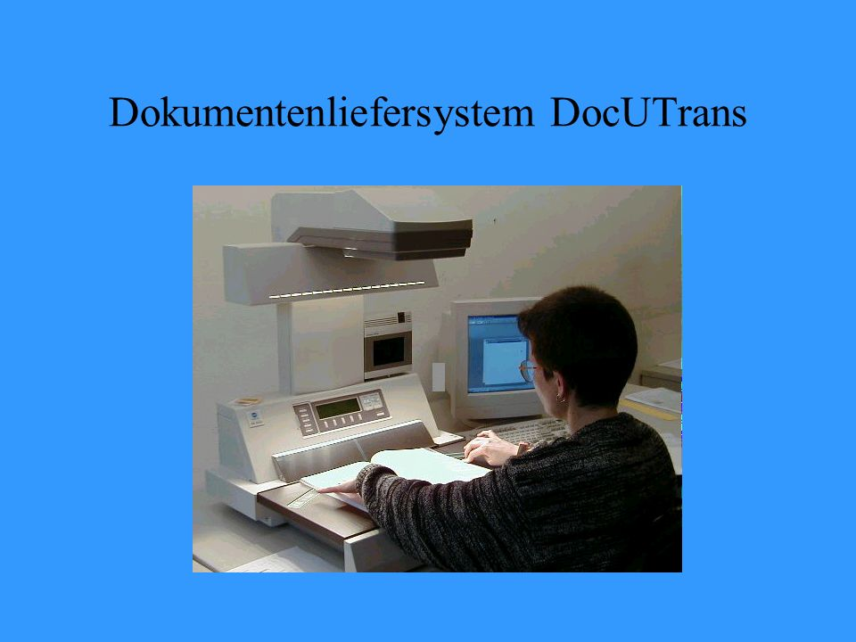 Dokumentenliefersystem DocUTrans