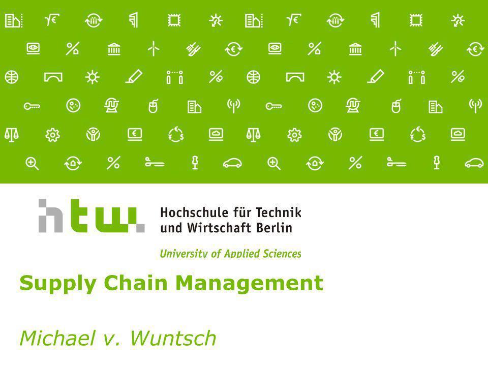Referent · 11.03.2014 1 von xx Seiten Supply Chain Management Michael v. Wuntsch