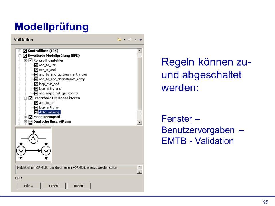 95 Modellprüfung Regeln können zu- und abgeschaltet werden: Fenster – Benutzervorgaben – EMTB - Validation