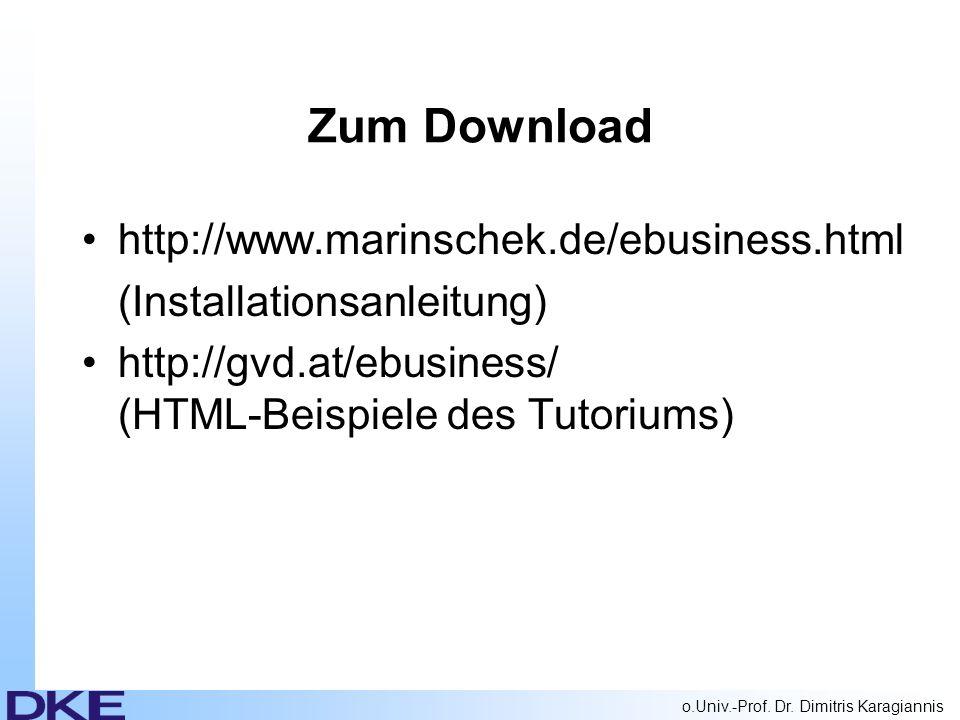 o.Univ.-Prof.Dr. Dimitris Karagiannis Systemvoraussetzungen Webserver (z.B.
