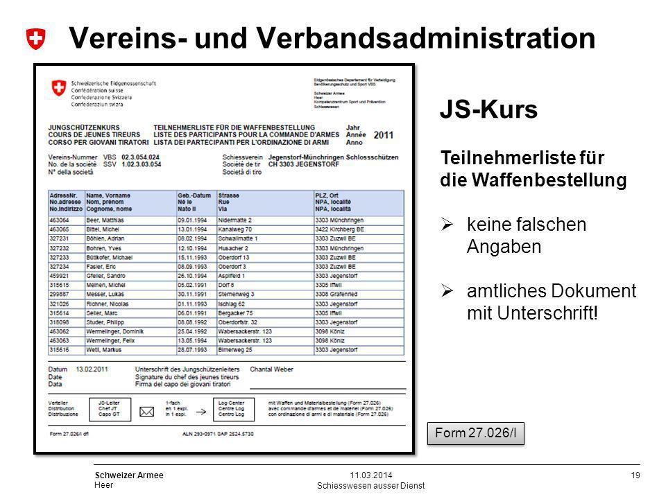 19 Schweizer Armee Heer Schiesswesen ausser Dienst 11.03.2014 JS-Kurs Teilnehmerliste für die Waffenbestellung keine falschen Angaben amtliches Dokume