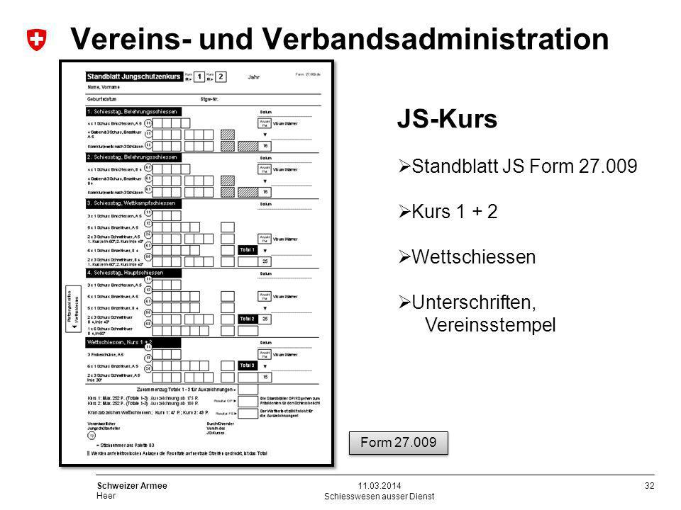32 Schweizer Armee Heer Schiesswesen ausser Dienst 11.03.2014 JS-Kurs Standblatt JS Form 27.009 Kurs 1 + 2 Wettschiessen Unterschriften, Vereinsstempe