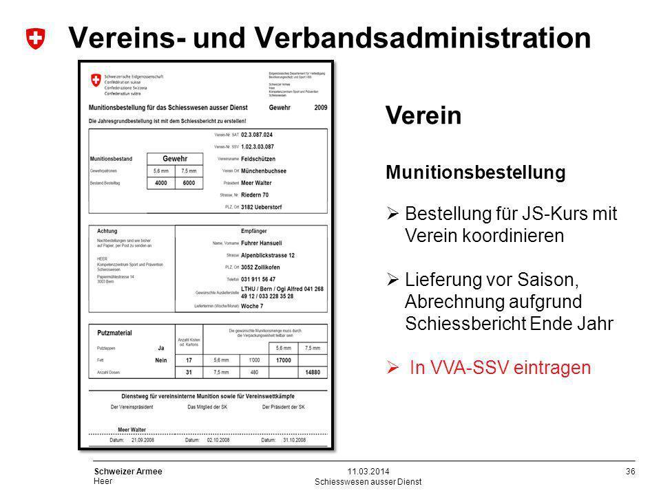 36 Schweizer Armee Heer Schiesswesen ausser Dienst 11.03.2014 Verein Munitionsbestellung Bestellung für JS-Kurs mit Verein koordinieren Lieferung vor