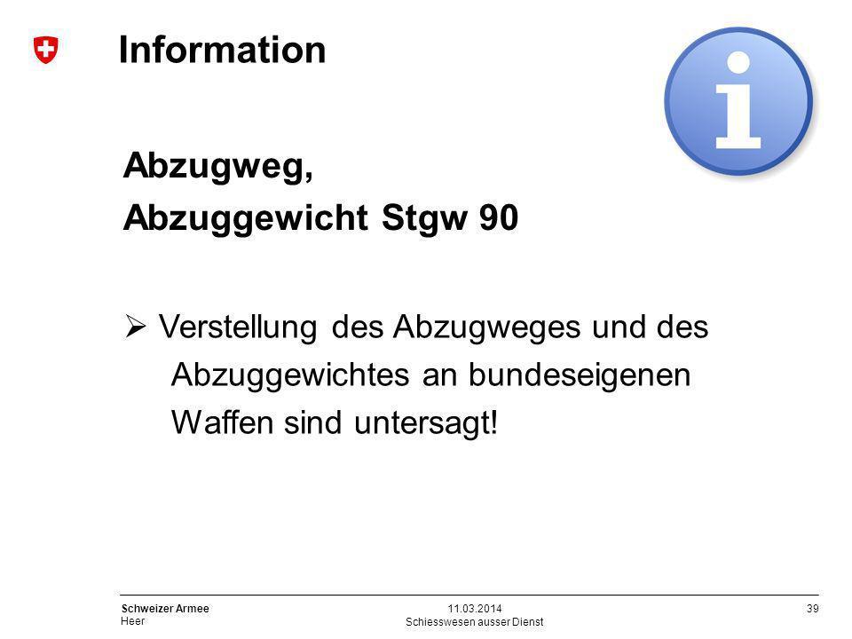 39 Schweizer Armee Heer Information Schiesswesen ausser Dienst 11.03.2014 Abzugweg, Abzuggewicht Stgw 90 Verstellung des Abzugweges und des Abzuggewic
