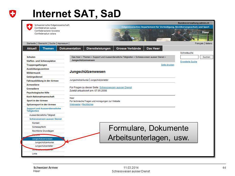 44 Schweizer Armee Heer Internet SAT, SaD Schiesswesen ausser Dienst 11.03.2014 Formulare, Dokumente Arbeitsunterlagen, usw.