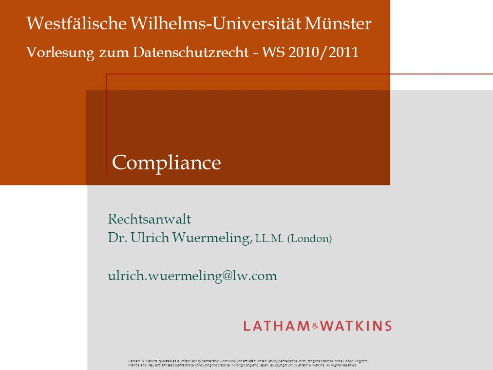 Latham & Watkins operates as a limited liability partnership worldwide with affiliated limited liability partnerships conducting the practice in the U