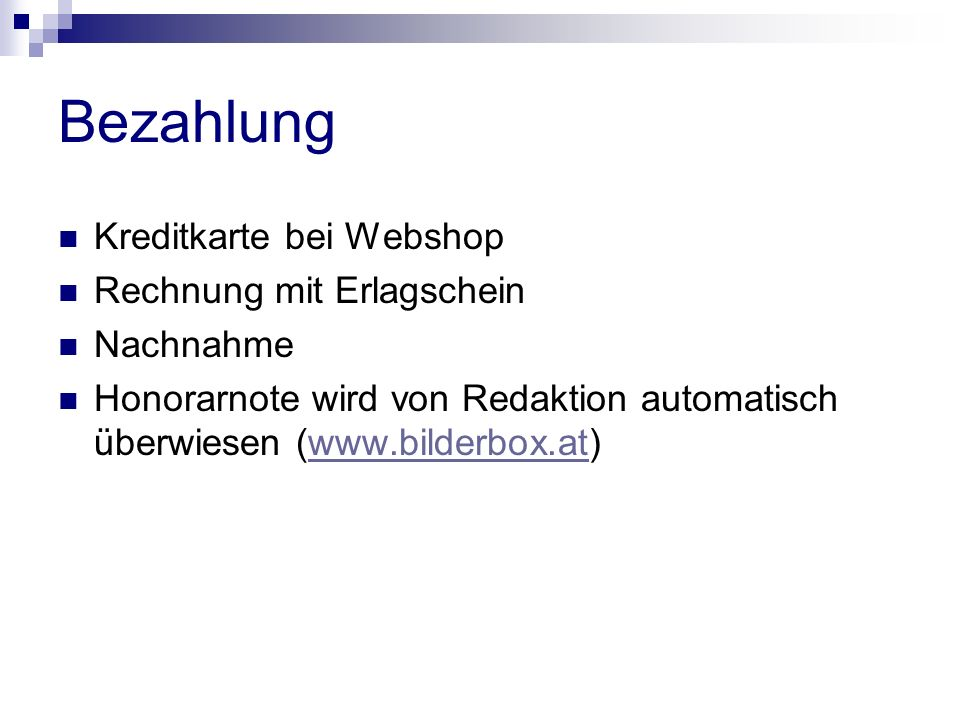Bezahlung Kreditkarte bei Webshop Rechnung mit Erlagschein Nachnahme Honorarnote wird von Redaktion automatisch überwiesen (www.bilderbox.at)www.bilderbox.at