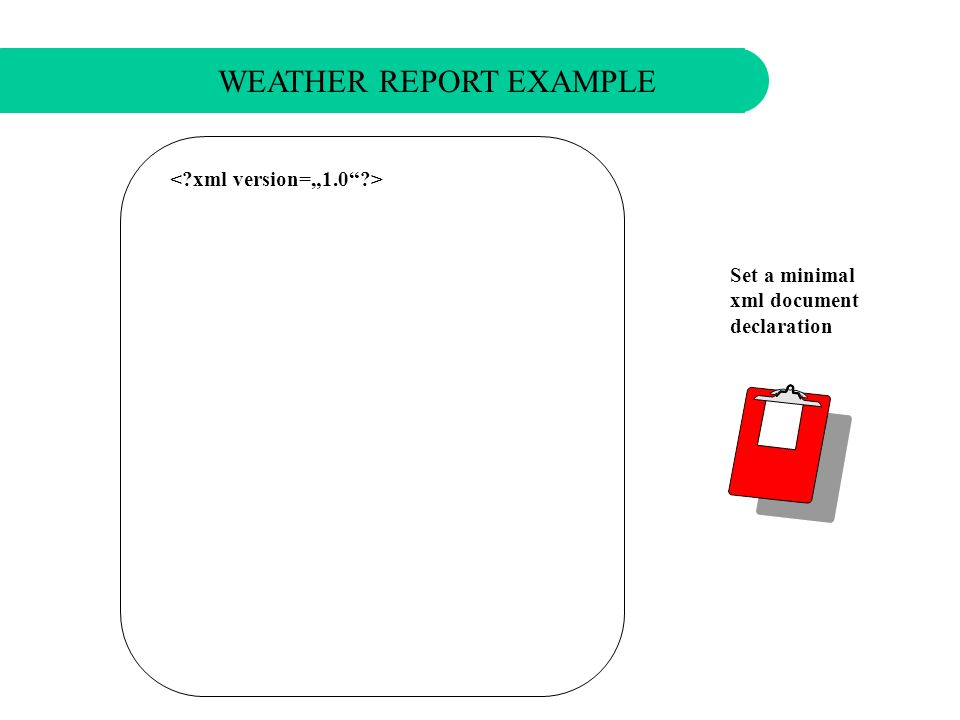 WEATHER REPORT EXAMPLE